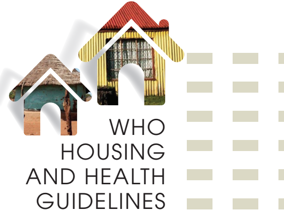 Global guidelines for Housing and Health