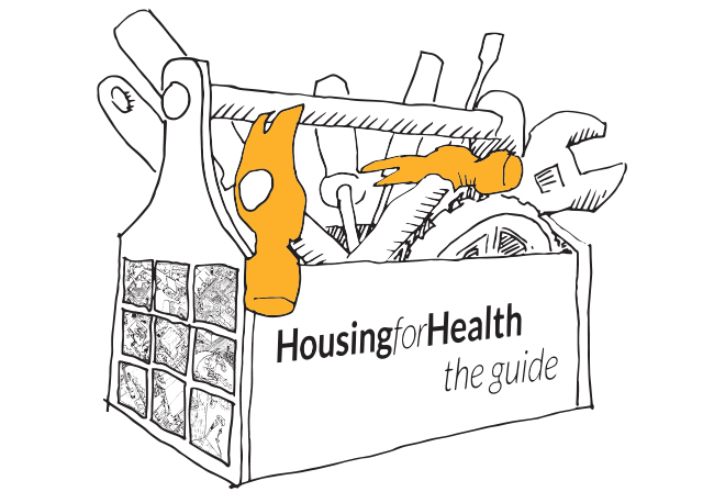Housing for Health – the Guide