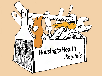 Housing for Health - The Guide